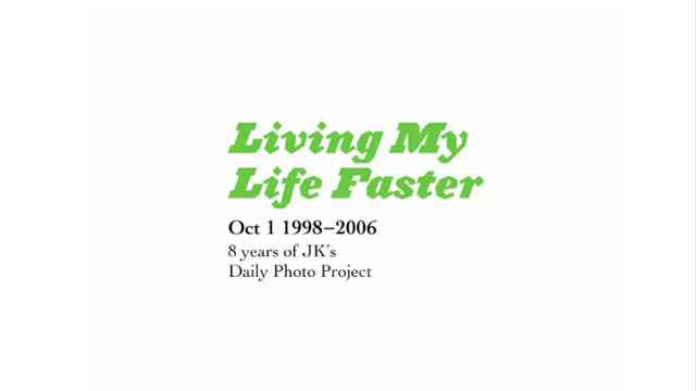 Living My Life Faster - 8 ans en 103 secondes