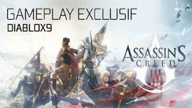 25 minutes de gameplay exclusif d'Assassin's Creed III