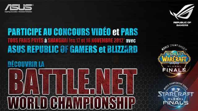 Concours Partez en Chine pour la finale des WCS avec Asus ROG, Blizzard et Team-LDLC