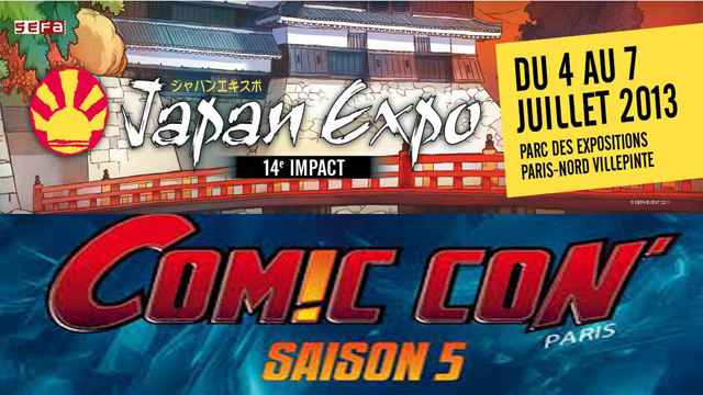 Informations sur la Japan Expo/Comic Con Paris 2013
